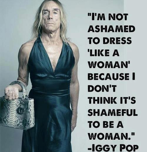 «Я не стыжусь одеваться, как женщина, потому что я не считаю, что женщиной быть стыдно».